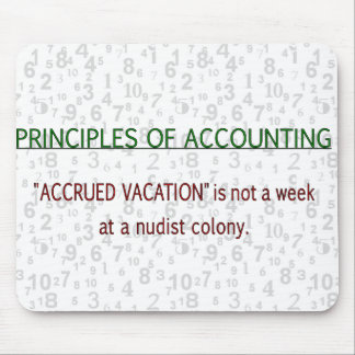 Accounting Accrued Vacation Mouse Pad