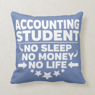 Accounting College Student No Life or Money Cushion