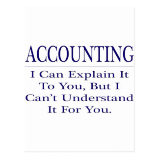 Accounting Joke .. Explain Not Understand Postcard