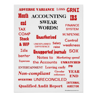 Accounting Swear Words - Humorous Wall Poster
