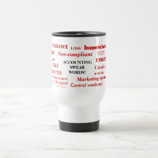 Accounting Swear Words!! Travel Mug