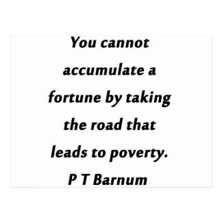 Accumulate A Fortune - P T Barnum Postcard