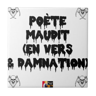 Accursed poet (IN WORMS AND DAMNATION) - Word Tile