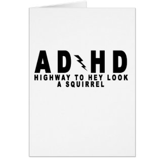ACDC ADHD Highway to Hey Look a Squirrel! tee MN.p Greeting Card