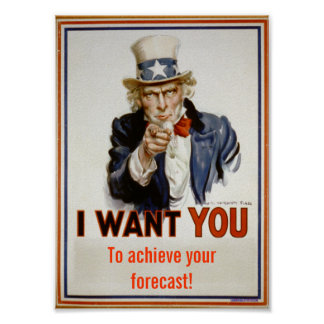 """""""achieve your forecast""""  Poster"""