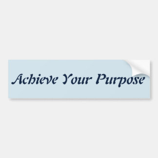 Achieve Your Purpose sticker