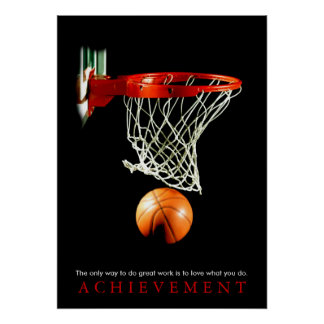 Achievement Quote Motivational Basketball Poster