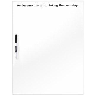 Achievement, taking the next step Dry Erase Board