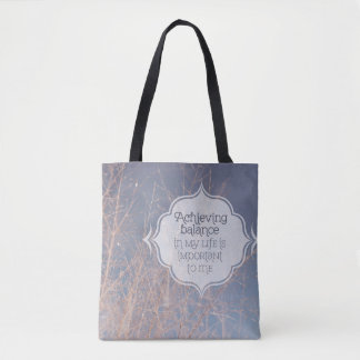 Achieving Balance In My Life Tote Bag