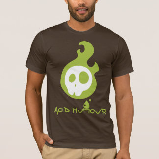 Acid Humour T-Shirt