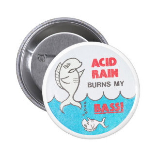 Acid Rain Burns My Bass Vintage EnvironmentaButton 6 Cm Round Badge