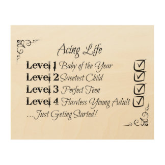 Acing Life Wood Canvases