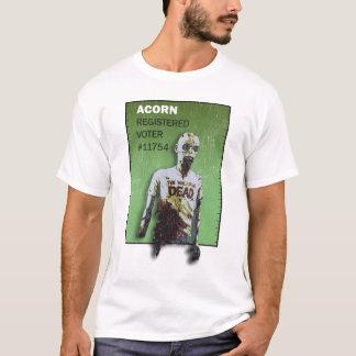Acorn Zombie Voter #11754 T-Shirt