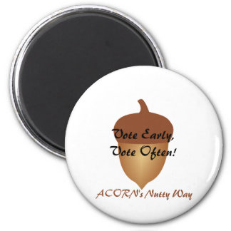 Acorn's nutty and illegal voting 6 cm round magnet