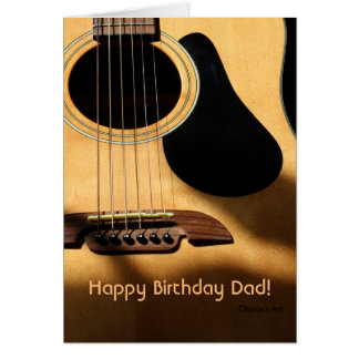 Acoustic Guitar Photograph, Happy Birthday Dad! Greeting Card