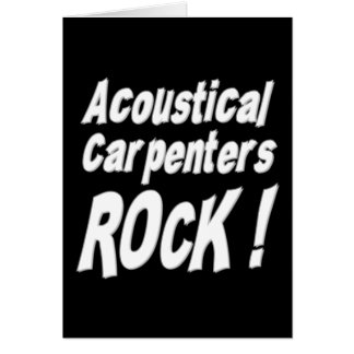 Acoustical Carpenters Rock! Greeting Card