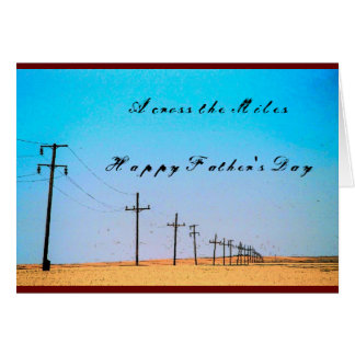 Across the Miles Father's Day Card