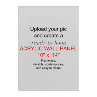 Acrylic Wall Art 10 x 14 - Add pics and text!