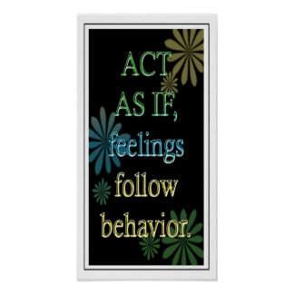 """""""Act As If """"-Positive Attitude Motivational Poster"""