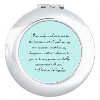 Act in Manner to Constitute Happiness Jane Austen Makeup Mirror