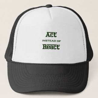 Act instead of React Trucker Hat