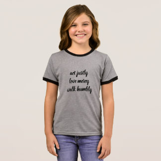 Act Justly Girls T Shirt: Micah 6:8 Ringer T-Shirt