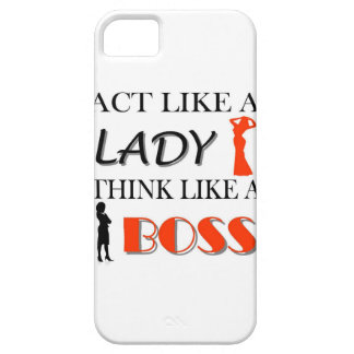 Act Like A Lady Think Like A BOSS iPhone 5 Cases