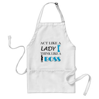 Act Like A Lady Think Like A BOSS Standard Apron