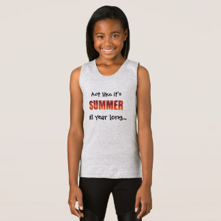 """Act Like It's Summer All Year Long"" Shirt"