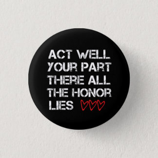 Act Well Your Part 3 Cm Round Badge