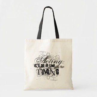 Acting - All In The Timing Tote Bag
