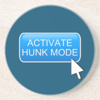 Activate hunk mode. drink coasters