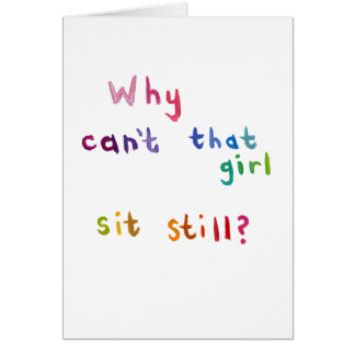 Active girls can't sit still busy women fun art greeting card