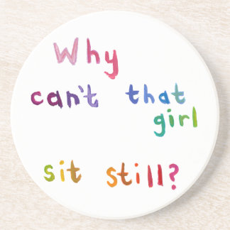 Active girls can't sit still busy women fun art drink coasters