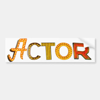 Actor in Lights Bumper Sticker