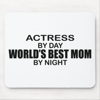 Actress - World's Best Mom Mouse Pad