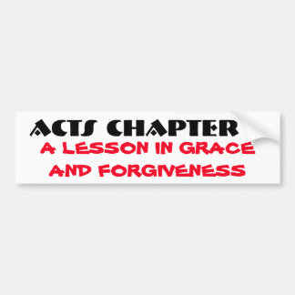 Acts 7 Grace and Forgiveness Bumper Sticker