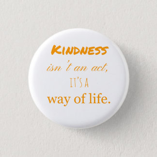 Acts of kindness badge. 3 cm round badge