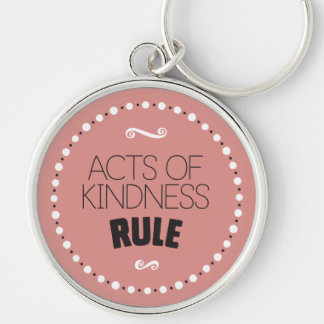 Acts of Kindness Rule – Editable Background Key Ring