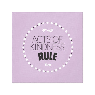 Acts of Kindness Rule Wrapped Canvas – Editable BG