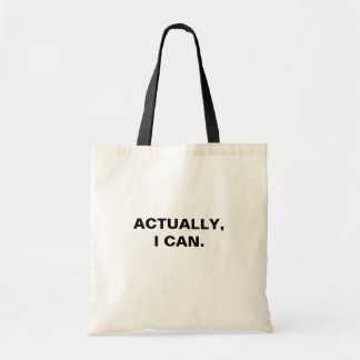 Actually I Can Tote Bag