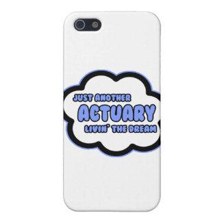 Actuary .. Livin' The Dream iPhone 5 Cases