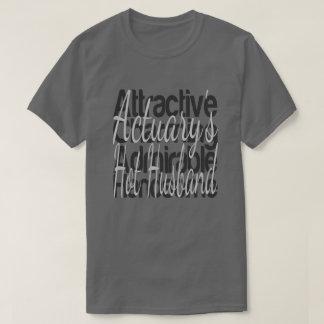 Actuarys Hot Husband T-Shirt