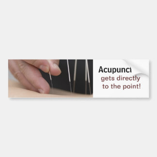 Acupuncture gets to the point! bumper sticker