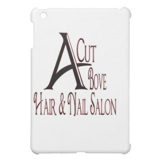 Acut Above Hair Salon iPad Mini Cases