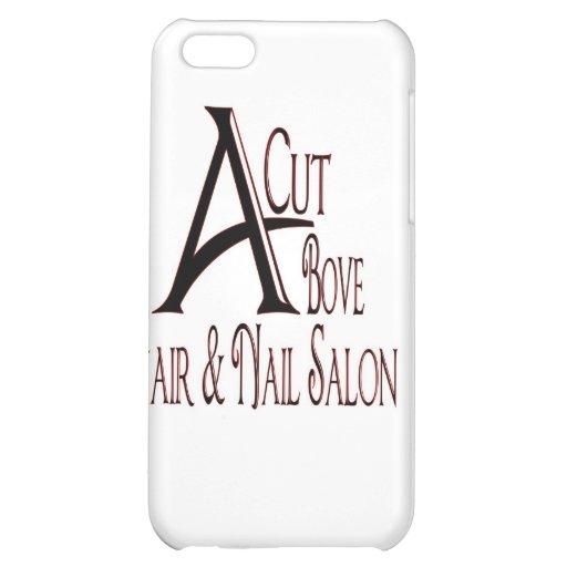 Acut Above Hair Salon Case For iPhone 5C