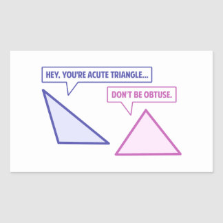 Acute Triangle Obtuse Angle Rectangular Sticker