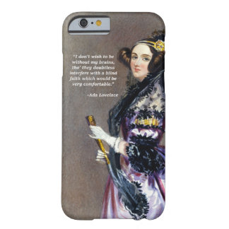Ada Lovelace (Portrait by Alfred Chalon) Barely There iPhone 6 Case