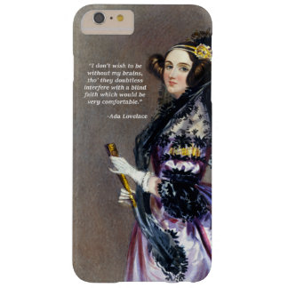 Ada Lovelace (Portrait by Alfred Chalon) Barely There iPhone 6 Plus Case