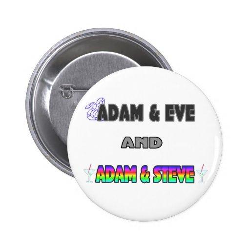Adam & Eve & Adam & Steve Pinback Buttons